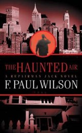 The Haunted Air | F. Paul Wilson |