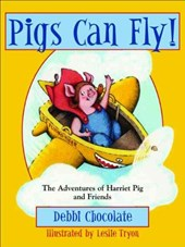 Pigs Can Fly! | Debbi Chocolate |