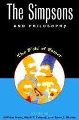The Simpsons and Philosophy | William Irwin |