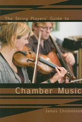 The String Player's Guide to Chamber Music