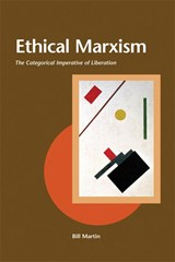 Ethical Marxism | Bill Martin |