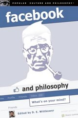 Facebook and Philosophy | D.E. Wittkower |