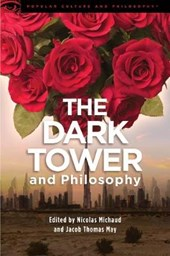 The Dark Tower and Philosophy