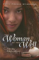 The Woman at the Well | Patty Froese |