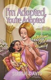 I'm Adopted, You're Adopted