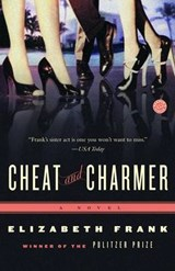 Cheat And Charmer | Elizabeth Frank |