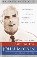 Worth the Fighting for | John McCain |