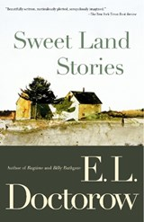 Sweet Land Stories | E. L. Doctorow |