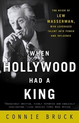 When Hollywood Had a King | Connie Bruck |