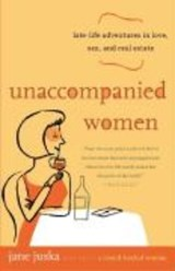 Unaccompanied Women | Jane Juska |