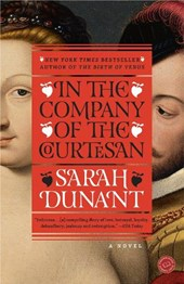 In the Company of the Courtesan | Sarah Dunant |