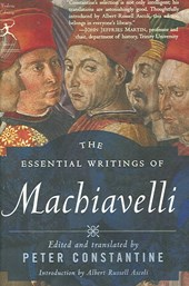 The Essential Writings of Machiavelli | Niccolo Machiavelli |