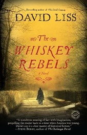 The Whiskey Rebels | David Liss |