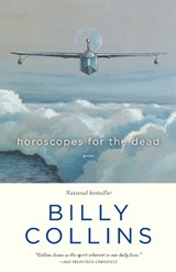 Horoscopes for the Dead | Billy Collins |