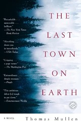 The Last Town on Earth | Thomas Mullen |