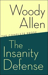 The Insanity Defense | Woody Allen |