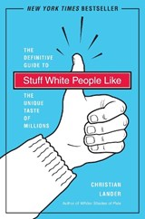 Stuff White People Like | Christian Lander |