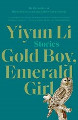 Gold Boy, Emerald Girl | Yiyun Li |