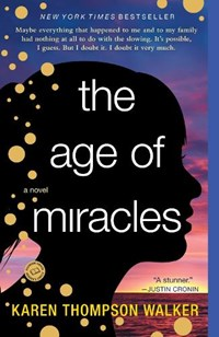 The Age of Miracles | Karen Thompson Walker |