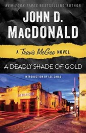 A Deadly Shade of Gold | John D. MacDonald |