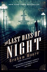 The Last Days of Night | Graham Moore |