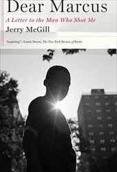 Dear Marcus | Jerry McGill |