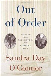 Out of Order | Sandra Day O'connor |