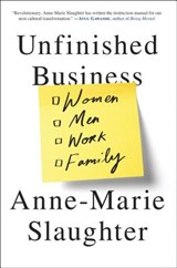 Unfinished Business | Anne-Marie Slaughter |