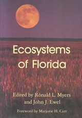 Ecosystems of Florida | Ronald L. Myers |