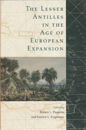 The Lesser Antilles in the Age of European Expansion