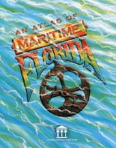 An Atlas of  Maritime Florida | Roger C. Smith |