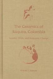 The Ceramics of Raquira, Colombia