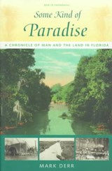 Some Kind of Paradise | Mark Derr |