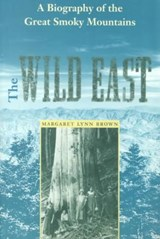 The Wild East | Margaret L Brown |