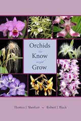Orchids to Know and Grow | Thomas J. Sheehan |