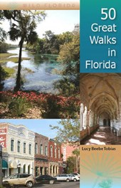 50 Great Walks in Florida | Lucy Tobias |