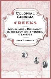 Colonial Georgia and the Creeks