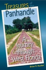 Treasures of the Panhandle | Brian R. Rucker |