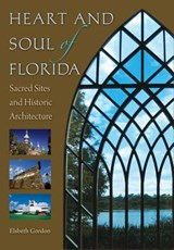 Heart and Soul of Florida | Elsbeth K. Gordon |