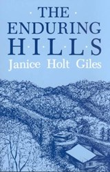The Enduring Hills | Janice Holt Giles |