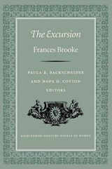 The Excursion | Brooke, Frances ; Backscheider, Paula R. ; Cotton, Hope D. |