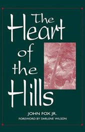 The Heart of the Hills | John Fox |