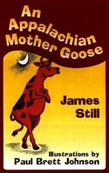 An Appalachian Mother Goose | James Still |