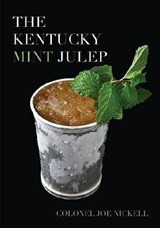 The Kentucky Mint Julep | Joe Nickell |