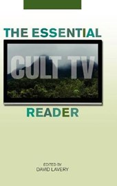 The Essential Cult TV Reader