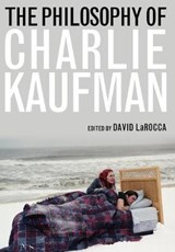 The Philosophy of Charlie Kaufman |  |