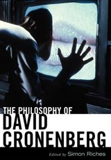 The Philosophy of David Cronenberg | Simon Riches |