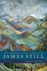 The Hills Remember | James Still |