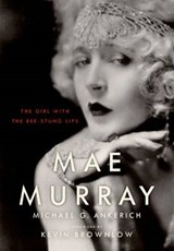 Mae Murray | Michael G. Ankerich |