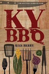 The Kentucky Barbecue Book | Wes Berry |